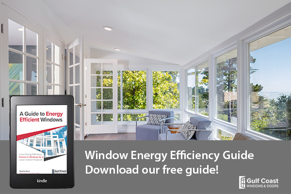 Download Our FREE Guide to Energy Efficient Windows – Gulf Coast